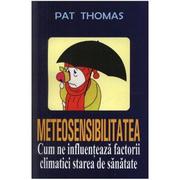 Meteosensibilitatea - Pat Thomas