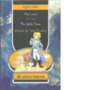 Micul Print / The Little Prince (editie bilingva romana-engleza cu ilustratiile autorului) - Antoine de Saint-Exupery