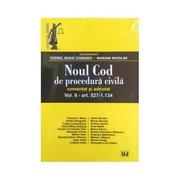 Noul Cod de procedura civila. Comentat si adnotat. Volumul I. Editia a ll-a - Viorel Mihai Ciobanu, Marian Nicolae