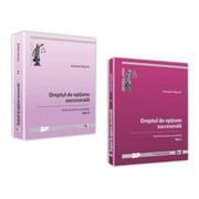 Pachet Dreptul de optiune succesorala. Volumele I-II - Daniela Negrila
