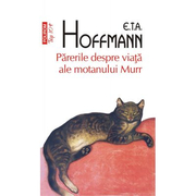 Parerile despre viata ale motanului Murr - E. T. A. Hoffmann