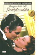 Pe aripile vantului, volumul 2 - Margaret Mitchell