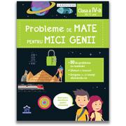 Probleme de mate pentru mici genii, clasa a IV-a - Larousse