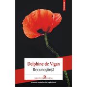 Recunostinta - Delphine de Vigan