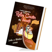 5 misiuni distractive intr-un Roller Coaster de Vacanta - Limba si literatura romana - Clasa a VI-a - caiet de vacanta