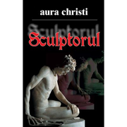 Sculptorul - Aura Christi