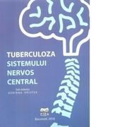 Tuberculoza sistemului nervos central - Adriana Hristea