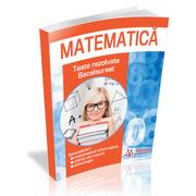 Bacalaureat Matematica 2020. Culegere de teste rezolvate la matematica pentru clasa a 12-a