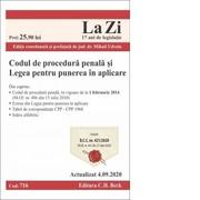 Codul de procedura penala si Legea pentru punerea in aplicare. Cod 716. Actualizat la 4. 09. 2020 - Mihail Udroiu