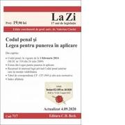 Codul penal si Legea pentru punerea in aplicare. Cod 717. Actualizat la 4. 09. 2020 - Valerian Cioclei