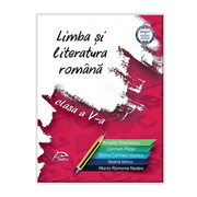 Limba si literatura romana – clasa a V-a - AVIZATA - conform cu noua programa - valabil pentru oricare dintre manualele aprobate de MEN