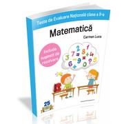 Teste de Evaluare Nationala clasa a II-a. Matematica - Carmen Luca