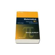 Bacalaureat Matematica M1 2015 ( 100 variante - enunturi +rezolvari)