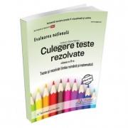 Evaluare Nationala - Culegere de teste rezolvate pentru clasa a II-a. Teste si rezolvari la limba romana si matematica
