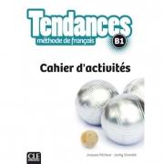 Tendances - Niveau B1 - Cahier d'activité