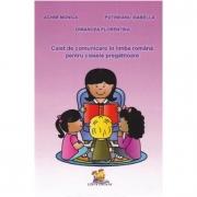 Caiet de comunicare in Limba romana pentru clasele pregatitoare - Monica Achim