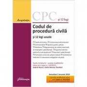 Codul de procedura civila si 12 legi uzuale. Editie actualizata la 3 ianuarie 2019. Cuprinde modificari aduse prin Legea nr. 310-2018 (M. Of. nr. 1074 din 18 decembrie 2018)