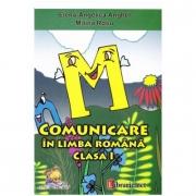 Comunicare in Limba romana Clasa 1 - Elena-Angelica Anghel