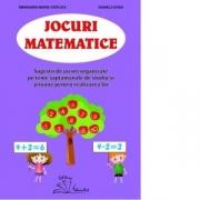 Jocuri matematice - Smaranda Maria Cioflica, Daniela Dosa