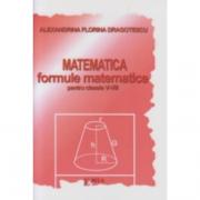 Matematica. Formule matematice pentru clasele V-VIII - Alexandrina Dragotescu