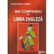 Mic compendiu de limba engleza - Radu Doru Cosmin