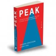Peak. Secretele performantei de top si noua stiinta a expertizei - Anders Ericsson