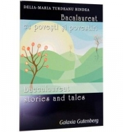 Bacalaureat cu povesti si povestiri. Baccalaureat Stories and Tales - Delia-Maria Turdeanu Bindea