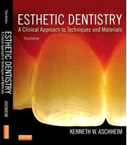 Esthetic Dentistry. A Clinical Approach to Techniques and Materials - Kenneth W. Aschheim