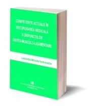Competente actuale in recuperarea medicala a disfunctiilor osteo-musculo-ligamentare - Laurentia Mihaela Andronache