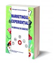 Marketingul experiential in serviciile de sanatate - Gheorghe Consuela-Madalina