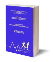 Medicina sportiva – Fiziologia si Fiziopatologia efortului fizic. Note de curs - Profesor universitar Doctor Anca Ionescu, Sef de lucrari Doctor Adela Caramoci