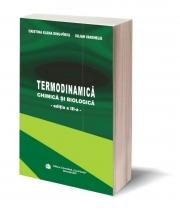 Termodinamica chimica si biologica, Ed. a III-a - Cristina Elena Dinu-Pirvu, Iulian Vanghelies