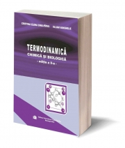 Termodinamica chimica si biologica, editia a II-a - Cristina Elena Dinu-Pirvu, Iulian Vanghelie