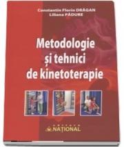 Metodologie si tehnici de kinetoterapie (Contantin Florin Dragan, Liliana Padure)