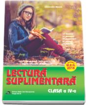 Lectura suplimentara pentru clasa a IV-a. Caiet de munca independenta - Texte literare si aplicatii - Alexandra Manea