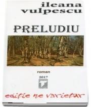Preludiu (Un preludiu al marii linisti ) - Ileana Vulpescu
