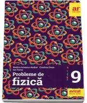 Probleme de fizica. Clasa a 9-a - Rodica Ionescu-Andrei, Cristina Onea, Ion Toma