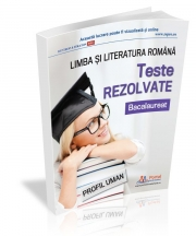 Bacalaureat 2019. Teste rezolvate la limba si literatura romana – profil umanist