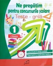 Ne pregatim pentru concursurile scolare - Clasa I. Teste grila - Marinela Chiriac