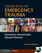 Color Atlas of Emergency Trauma - Demetrios Demetriades, Edward Newton
