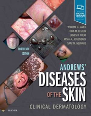 Andrews' Diseases of the Skin. Clinical Dermatology - William D. James, Dirk Elston, James R. Treat, Misha A. Rosenbach, Isaac Neuhaus