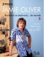 Bucatarul se dezbraca... de secrete – 5.- Jamie Oliver