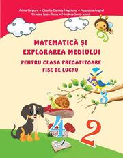 Matematică și explorarea mediului pentru clasa pregătitoare. Fișe de lucru