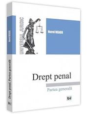 Drept penal. Partea generala - Norel Neagu