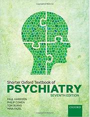 Shorter Oxford Textbook of Psychiatry - Paul Harrison, Philip Cowen, Tom Burns, Mina Fazel