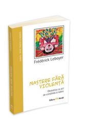 Nastere fara violenta - Frederick Leboyer