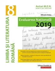 Limba si literatura romana. Evaluarea Nationala 2019. Clasa a VIII-a