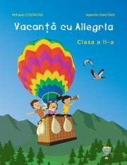Vacanta cu ALLEGRIA - Clasa a II-a. Mihaela Costache (diploma inclusa)