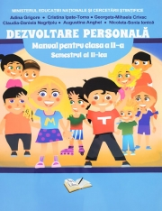 Dezvoltare personala. Manual - clasa a II-a semestrul al II- lea. (Contine CD cu manualul in format digital)