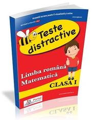 Teste distractive de Limba romana si Matematica pentru clasa I - Alina-Carmen Oncescu, Rodica Dinca